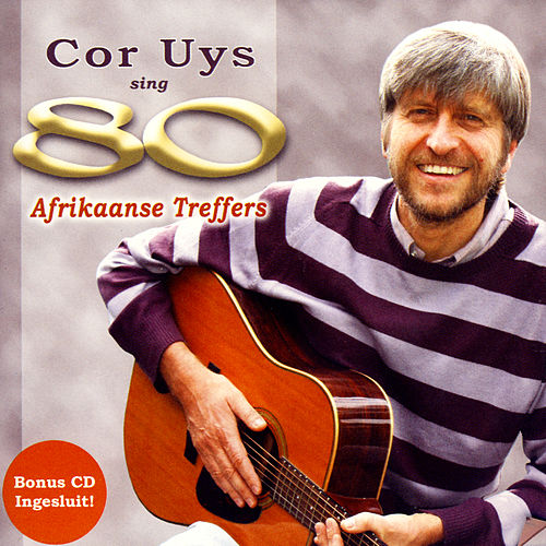 Play & Download Sing 80 Afrikaanse Treffers by Cor Uys | Napster