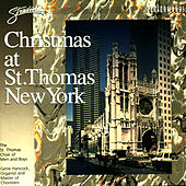 Christmas At St. Thomas New York by St. Thomas Choir Of Men And Boys