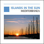 Islands In The Sun - Mediterranea by Various Artists