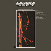 Play & Download Tell It Like It Is by George Benson | Napster