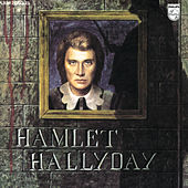 Play & Download Hamlet by Johnny Hallyday | Napster