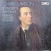 Play & Download Avison: 6 Concertos from Op.6 by Emanuel Hurwitz | Napster