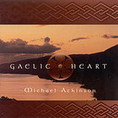 Gaelic Heart by Michael Atkinson