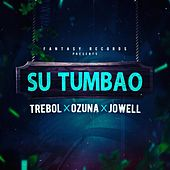 Play & Download Su Tumbao (feat. Jowell) by Trebol Clan | Napster