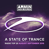 Play & Download A State Of Trance Radio Top 20 - August / September 2016 (Including Classic Bonus Track) by Various Artists | Napster