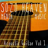 Play & Download Acoustic Guitar, Vol. 1 by Sozo Heaven | Napster