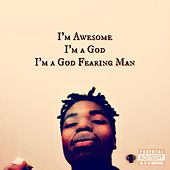 Play & Download I'm Awesome, I'm a God, I'm a God Fearing Man by Tr3 | Napster
