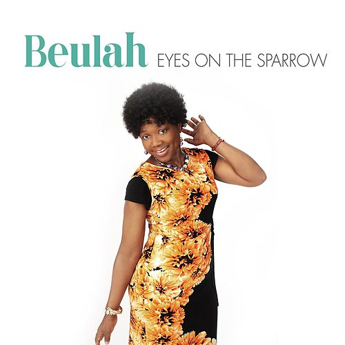 Play & Download Eyes on the Sparrow by Beulah | Napster