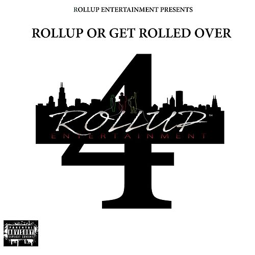 Play & Download Rollup or Get Rolled over 4 by TY | Napster