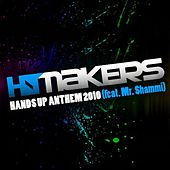 Hands Up Anthem (feat. Mr. Shammi) by Hit Makers