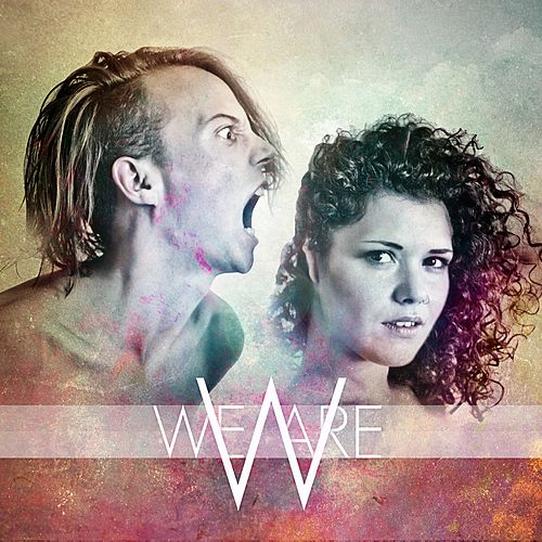 Play & Download We Are by We Are | Napster