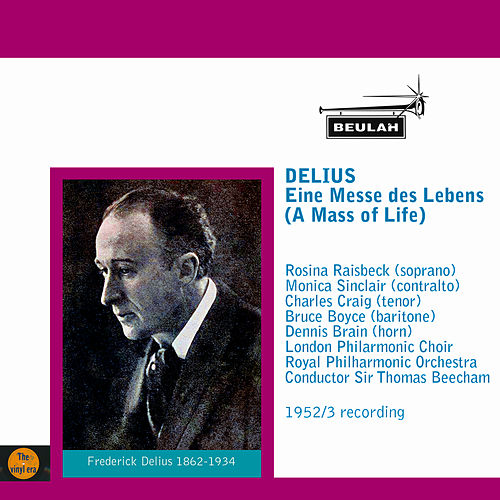 Play & Download Delius: Eine Messe des Lebens by Sir Thomas Beecham | Napster