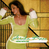 Play & Download Here with Me by Arika Kane | Napster