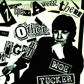 Play & Download I Spent A Week There The Other Night by Moe Tucker | Napster