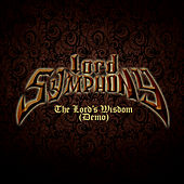 Play & Download The Lord's Wisdom (Demo) by Lord Symphony | Napster