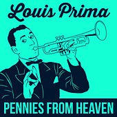 Pennies From Heaven von Louis Prima