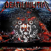 Death Militia: A Death Tribute to Metallica by Various Artists