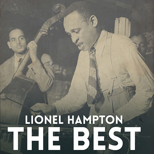 Play & Download The Best by Lionel Hampton | Napster