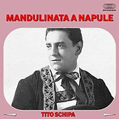 Play & Download Mandulinata a napule by Tito Schipa | Napster