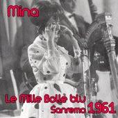 Le mille bolle blu (Festival di Sanremo 1961) by Mina