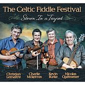 Play & Download Storm in a Teapot by Celtic Fiddle Festival | Napster
