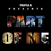 Play & Download Part Of Me by Triple A | Napster