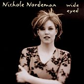 Play & Download Wide Eyed by Nichole Nordeman | Napster