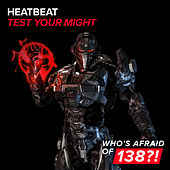 Play & Download Test Your Might by Heatbeat | Napster