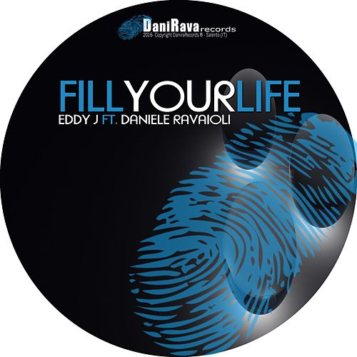 Fill Your Life by Eddy J