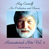 Remastered Hits Vol. 2 (All Tracks Remastered 2016) de Ray Conniff