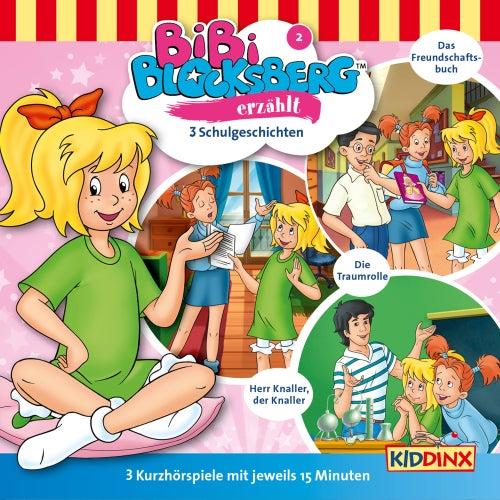 Kurzhörspiel - Bibi erzählt: Schulgeschichten von Bibi Blocksberg