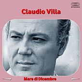 Play & Download Mare di dicembre (Festival di Sanremo 1961) by Claudio Villa | Napster