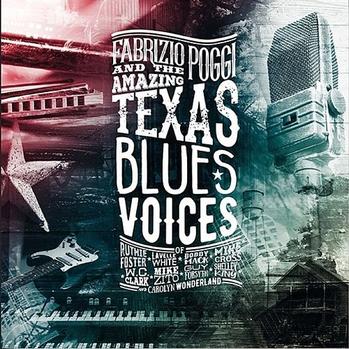 Play & Download Fabrizio Boggi and the Amazing Texas Blues Voices by Fabrizio Poggi | Napster
