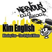 Missing You - The Original Mixes by Kim English