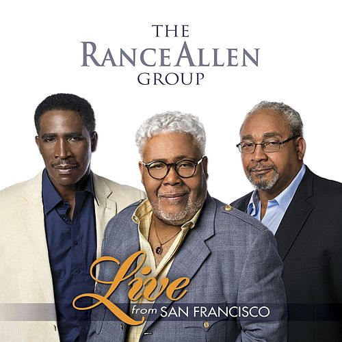 Play & Download Live from San Francisco by Rance Allen Group | Napster