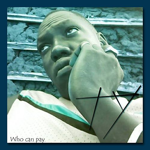 Play & Download Who Can Pay by TY | Napster