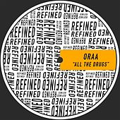 Play & Download All The Drugs by Oraa | Napster