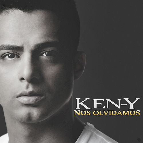 Play & Download Nos Olvidamos by Ken-Y | Napster