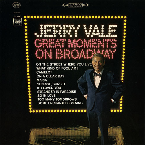Great Moments on Broadway by Jerry Vale