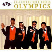 Play & Download Collectors Gold Series by The Olympics | Napster