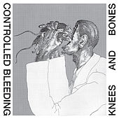 Play & Download Knees & Bones by Controlled Bleeding | Napster