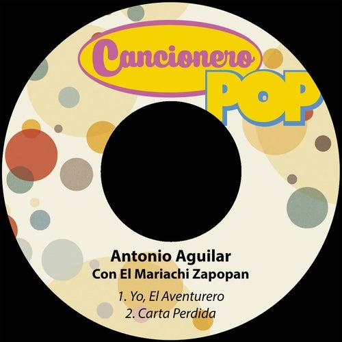 Yo, El Aventurero / Carta Perdida by Antonio Aguilar