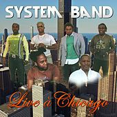 Live à Chicago by System Band
