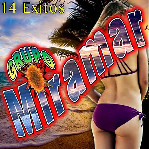 Play & Download 14 Exitos by Grupo Miramar | Napster