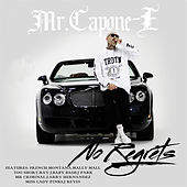 No Regrets by Mr. Capone-E