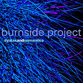 Play & Download Syntax and Semantics by Burnside Project | Napster