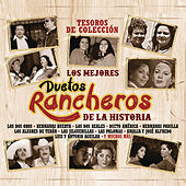 Play & Download Tesoros de Colección - Los Mejores Duetos Rancheros de la Historia by Various Artists | Napster