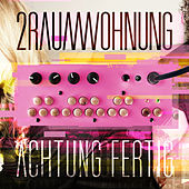 Play & Download Achtung fertig by 2raumwohnung | Napster