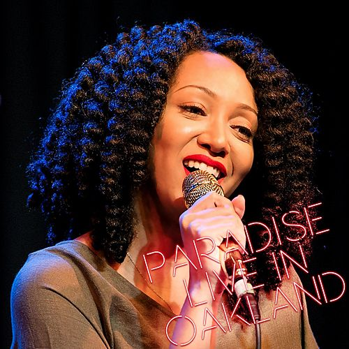 Paradise (Live in Oakland) by Kirby Maurier