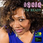 Play & Download I'm Ready by Sonia | Napster